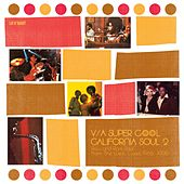Super Cool: California Soul 2 de Various Artists