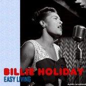 Easy Living (Digitally Remastered) de Billie Holiday