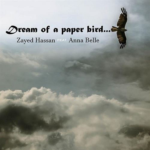 Dream of a Paper Bird van Zayed Hassan