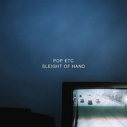 Sleight of Hand by POP ETC