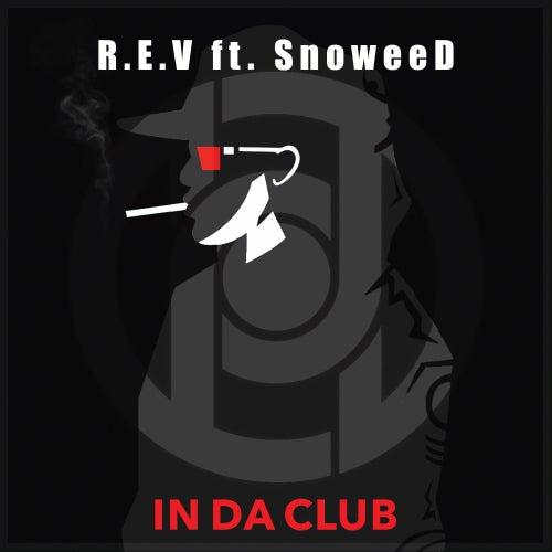 In Da Club by The Rev