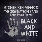 Black and White de Richie Stephens and The Ska Nation Band
