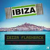 Ibiza Flashback (The 2017 Season Highlights) by Various Artists