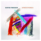 Structures by David Friesen