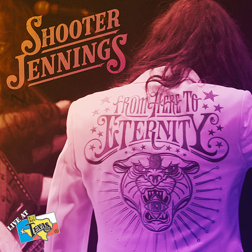 Live at Billy Bob's Texas by Shooter Jennings