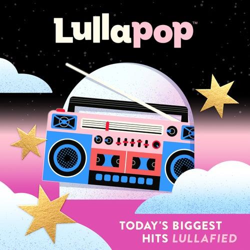 Lullapop Lullabies by Lullapop Lullabies
