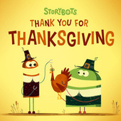 Thank You For Thanksgiving by StoryBots
