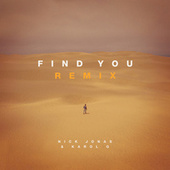 Find You (Remix) by Nick Jonas & Karol G