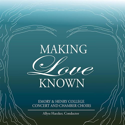 Making Love Known by Emory