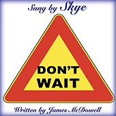 Don't Wait de Skye