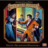 Folge 32: Der griechische Dolmetscher von Sherlock Holmes - Die geheimen Fälle des Meisterdetektivs