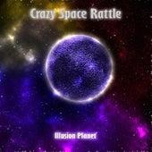 Illusion Planetoid de Crazy Space Rattle