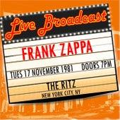 Live Broadcast 17th November 1981 The Ritz van Frank Zappa