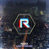 Last Forever von Maxx