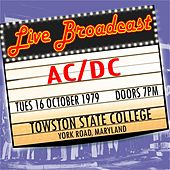 Live Broadcast 16th October 1979 Towston State College von AC/DC