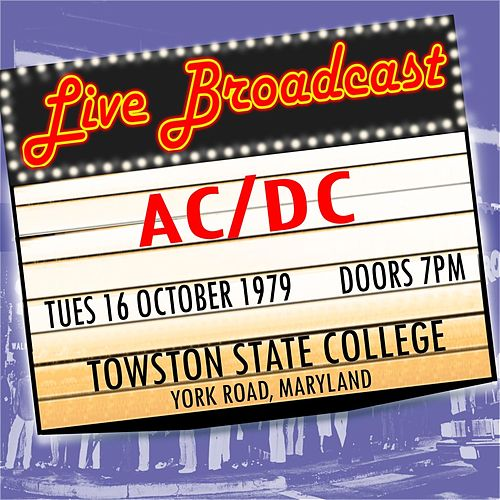 Live Broadcast 16th October 1979 Towston State College de AC/DC