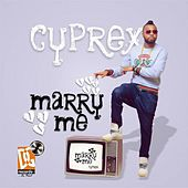 Marry Me de Cyprex