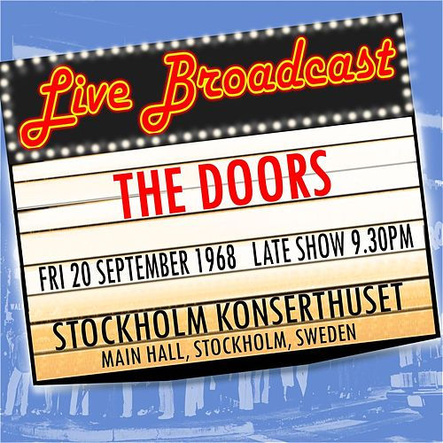 "The Doors: ""Live Broadcast 20th September 1968  Stockholm Konserthuset (Late Show)"""