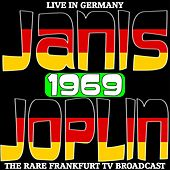 Live In Germany 1969 - The Rare Frankfurt TV Broadcast de Janis Joplin