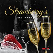 Strawberry's by No Phear