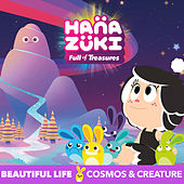 Beautiful Life de Hanazuki