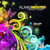 Klangmeister - A Musical Journey (The Love, Pt. 2) von Various Artists