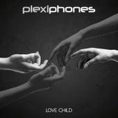 Love Child by Plexiphones