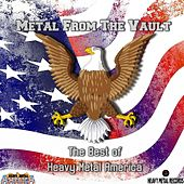 Metal From The Vault - The Best of Heavy Metal America by Various Artists