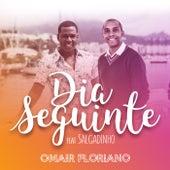 Dia Seguinte by Salgadinho