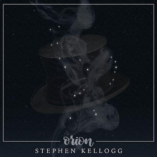 Orion by Stephen Kellogg