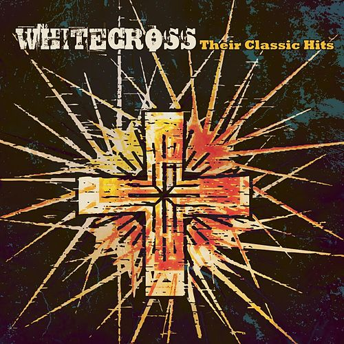 Classic Hits by Whitecross