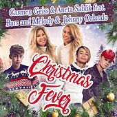 Christmas Fever (feat. Bars and Melody & Johnny Orlando) von Carmen Geiss