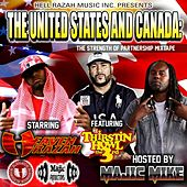 The United States and Canada: The Strength of Partnership Mixtape by Various Artists