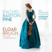 Elgar, Bruch Violin Concertos by Rachel Barton Pine