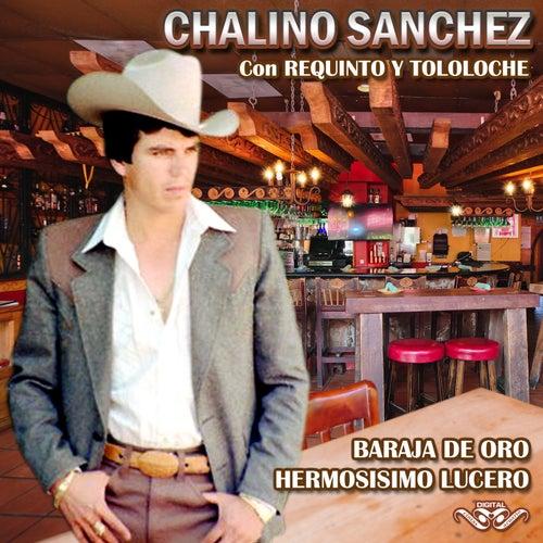 Baraja de Oro Hermosisimo Lucero by Chalino Sanchez