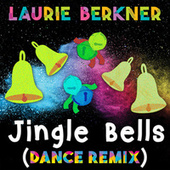 Jingle Bells (Dance Remix) by The Laurie Berkner Band