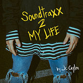 SoundtraXX 2 My Life von Various Artists