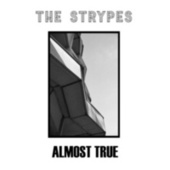 Almost True - EP di The Strypes