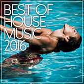 Best Of House Music 2016 - EP de Various Artists