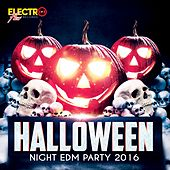 Halloween Night EDM Party 2016 - EP by Various Artists