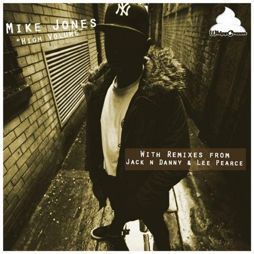 High Volume by Mike Jones