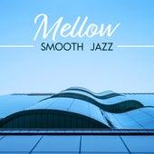 Mellow Smooth Jazz by The Jazz Instrumentals