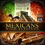 Mexicans With Attitude by The Mexicans