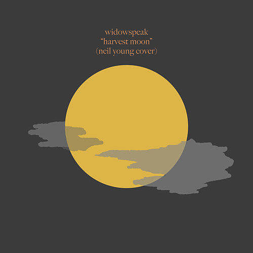 Harvest Moon by Widowspeak