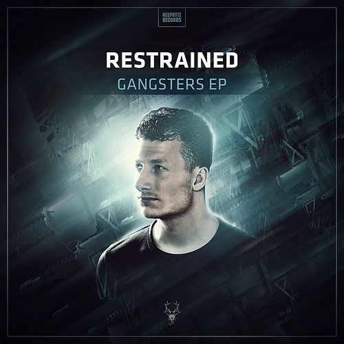 Gangsters EP by Restrained