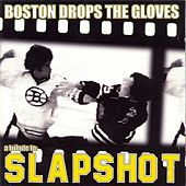 Boston Drops The Glove: Slapshot Tribute... von Various Artists