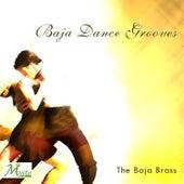 Baja Dance Grooves by The Baja Brass