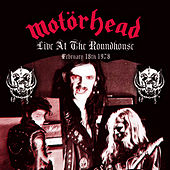 Live At The Roundhouse - February 18, 1978 de Motörhead