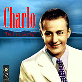 The Very Best Of by Charlo