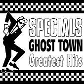 Ghost Town - Greatest Hits (Re-Recorded / Remastered Versions) von The Specials